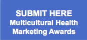 Multicultural Health Marketing Awards